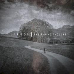 The Fading Thought by Jargon